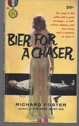 Bier For a Chaser. Richard Foster