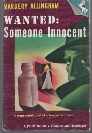 Wanted: Someone Innocent. Margery Allingham