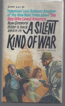 A Silent Kind of War (Printer's File Copy). Jack Laflin