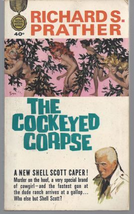 The Cockeyed Corpse. Richard S. Prather