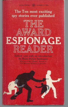 The Award Espionage Reader. Hans Stefan Santesson