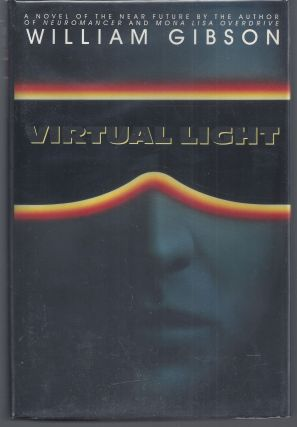 Virtual Light. William Gibson
