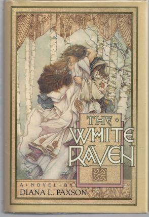 The White Raven. Diana L. Paxson
