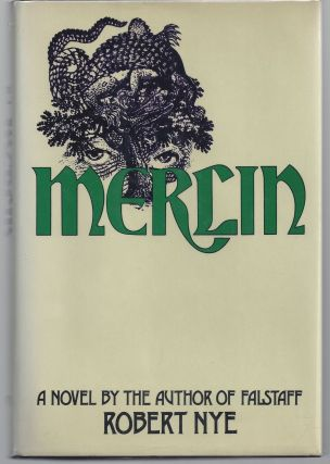 Merlin. Robert Nye