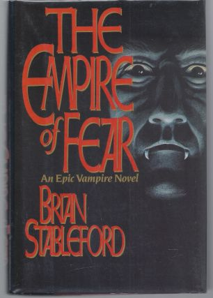 The Empire of Fear. Brian Stableford