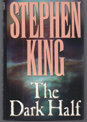 The Dark Half. Stephen King