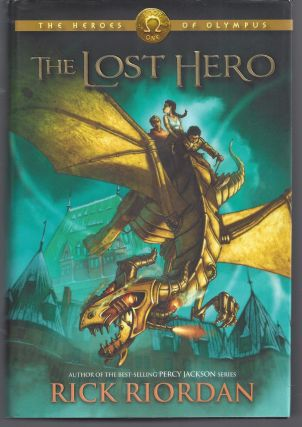 The Lost Hero (Heroes of Olympus, Book 1). Rick Riordan